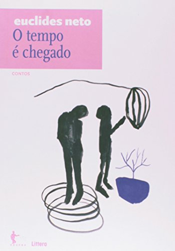 9788523210892: Tempo e Chegado, O: Contos - Vol.13 - Colecao Euclides Neto