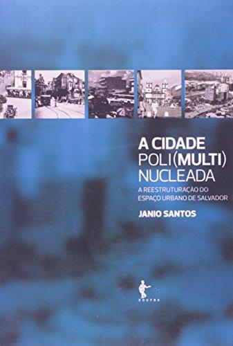 9788523211349: Cidade Poli(multi)nucleada