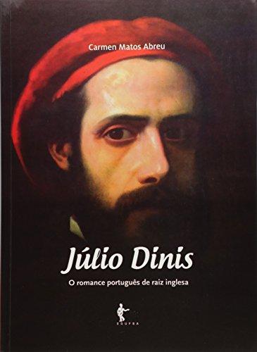 9788523213169: Julio Dinis: O Romance Portugues de Raiz Inglesa