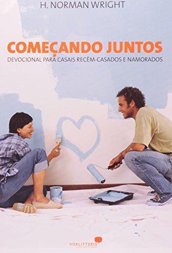 9788524300370: Comecando Juntos: Devocional Para Casais Recem Casados e Namorados