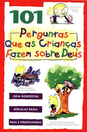 9788524301360: 101 Perguntas que as Crianças Fazem Sobre Deus