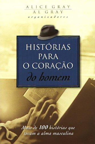 9788524302992: Histórias para o Coração do Homem (Em Portuguese do Brasil)