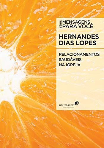 9788524304576: Relacionamentos Saudaveis na Igreja - Serie Mensagens Para Voce