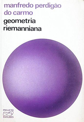 9788524400360: Geometria Riemanniana (Em Portuguese do Brasil)