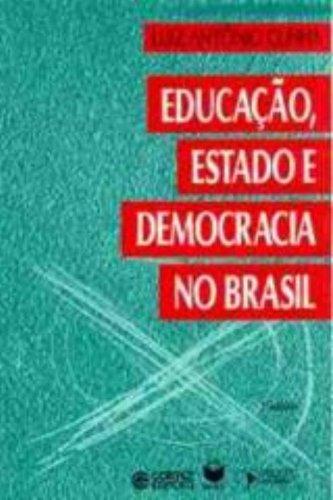 Educacao, estado e democracia no Brasil (Biblioteca: Cunha, Luiz Antonio