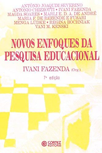 9788524904639: Novos enfoques da pesquisa educacional (Portuguese Edition)