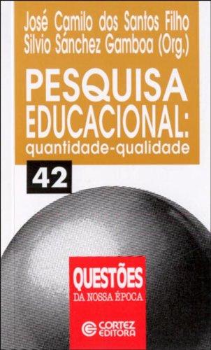 9788524905537: Pesquisa Educacional: Quantidade-Qualidade