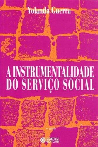 9788524905698: A instrumentalidade do servico social (Portuguese Edition)