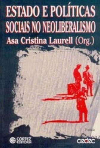 9788524905803: Estado e Políticas Sociais no Neoliberalismo