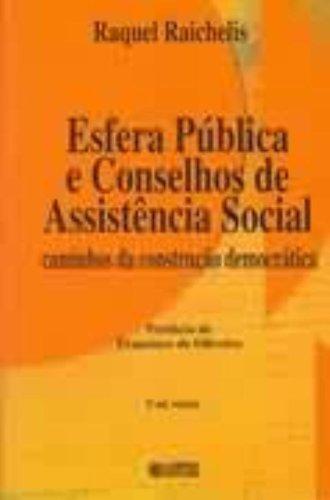 9788524906855: Esfera Publica E Conselhos de Assistencia Social: Caminhos Da Construcao Democratica