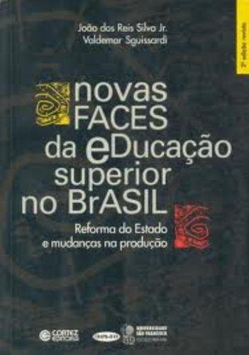 9788524907708: Novas Faces da Educação Superior no Brasil. Reforma do Estado e Mudança na Produção (Em Portuguese do Brasil)