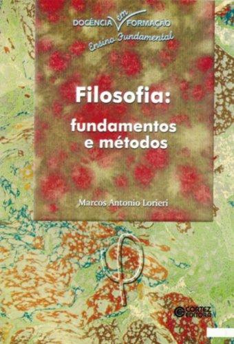 9788524908569: Filosofia: Fundamentos e Metodos