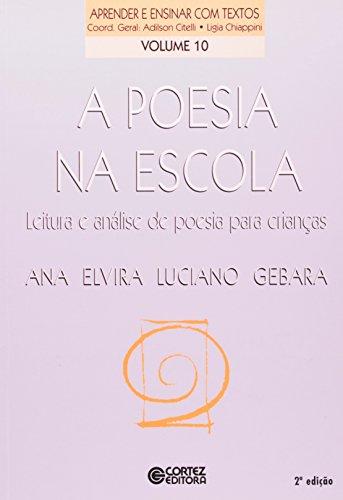 9788524908675: A Poesia Na Escola - Coleção Aprender E Ensinar Com Textos (Em Portuguese do Brasil)