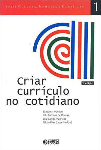 9788524908927: Criar Currículo no Cotidiano (Em Portuguese do Brasil)