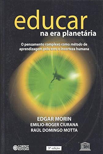 9788524909375: Educar na Era Planetária