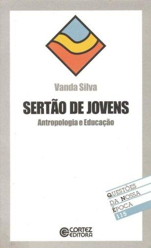 9788524910302: Sertão De Jovens - Coleção Questões Da Nossa Época 115 (Em Portuguese do Brasil)