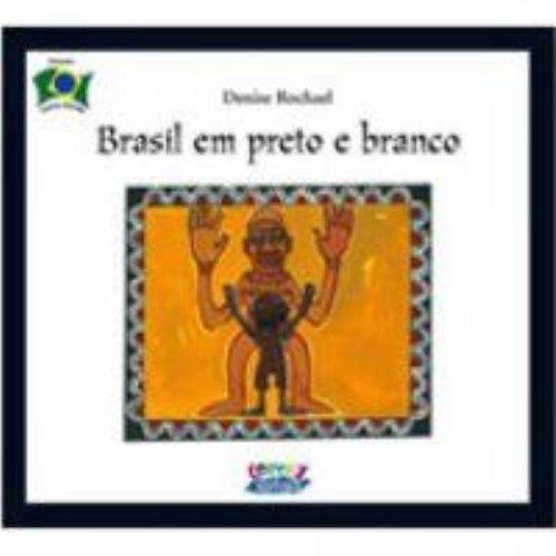 9788524911163: Brasil em Preto em Branco