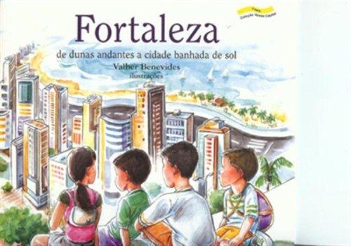 9788524911330: Fortaleza. De Dunas Andantes a Cidade Banhada de Sol (Em Portuguese do Brasil)