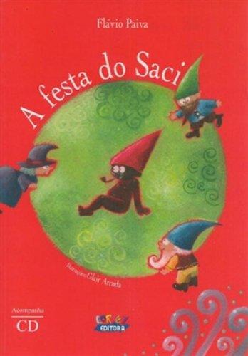 9788524913198: A Festa do Saci (+ CD) (Em Portuguese do Brasil)