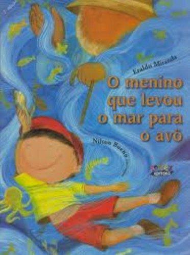 9788524913426: O Menino que Levou o Mar Para o Avô (Em Portuguese do Brasil)
