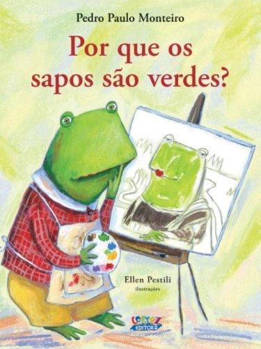 9788524913785: Por Que os Sapos Sao Verdes?