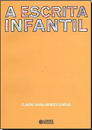 9788524914300: ESCRITA INFANTIL, A