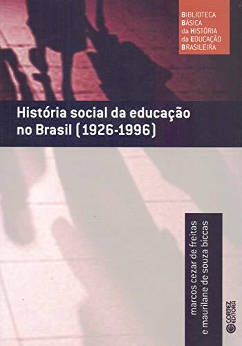 9788524914843: Historia Social da Educacao no Brasil (1926-1996) - Vol.3