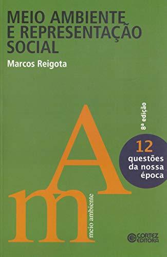 9788524915994: Meio Ambiente e Representação Social (Em Portuguese do Brasil)