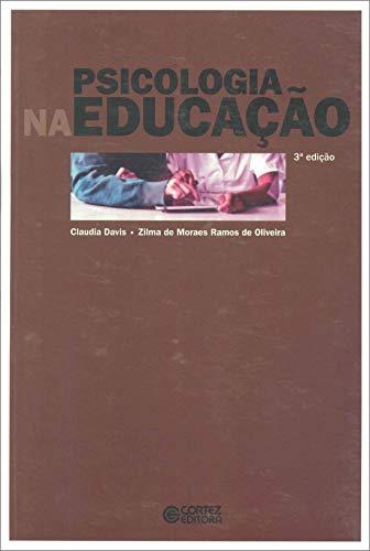9788524916106: Psicologia na Educacao
