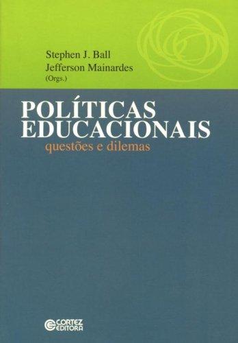 9788524916342: Políticas Educacionais. Questões e Dilemas (Em Portuguese do Brasil)