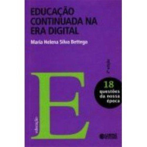 9788524916366: Educacao Continuada na Era Digital - Vol.18 - Colecao Questoes da Nossa epoca