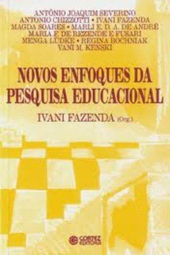 9788524916397: Novos Enfoques Da Pesquisa Educacional (Em Portuguese do Brasil)