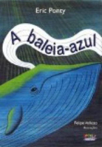 9788524916915: Baleia-Azul, A