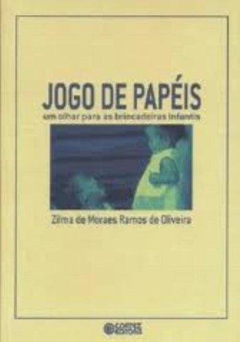 9788524917103: Jogo de Papeis: um Olhar para as Brincadeiras Infantis