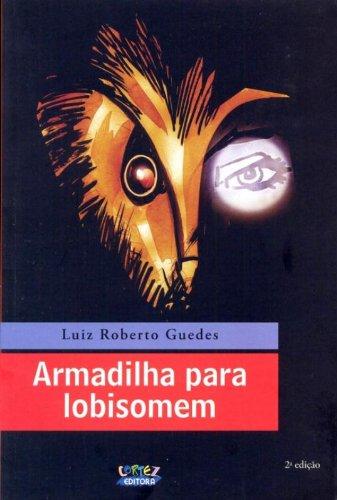 9788524917219: Armadilha Para Lobisomem (Em Portuguese do Brasil)
