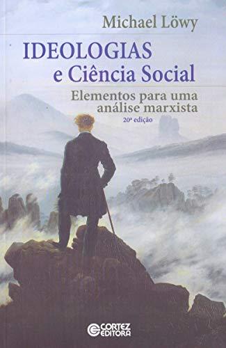 9788524917806: Ideologias e Cincia Social: Elementos Para Uma Analise Marxista