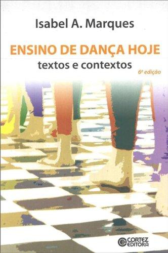 9788524918162: Ensino de Danca Hoje: Textos e Contextos