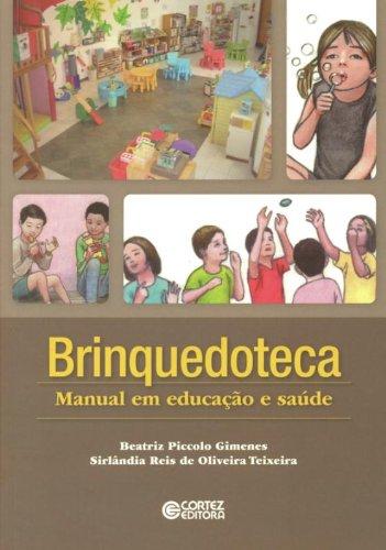 9788524918322: Brinquedoteca: Manual em Educa‹o e Saude