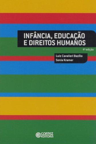 9788524918391: Inf‰ncia, Educacao e Direitos Humanos