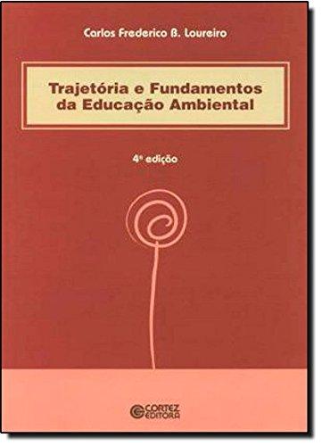 9788524918766: Trajetória e Fundamentos da Educação Ambiental (Em Portuguese do Brasil)