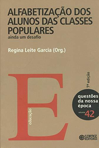 9788524919084: Alfabetizacao dos Alunos das Classes Populares - Vol.42