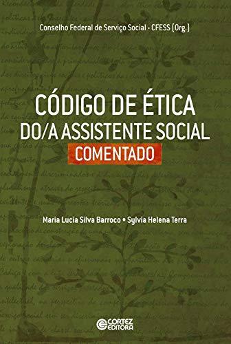 9788524919206: Codigo de etica do (a) Assistente Social Comentado