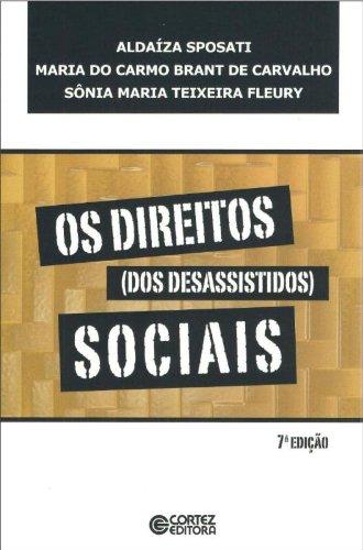 9788524919404: Os Direitos (dos Desassistidos) Sociais (Em Portuguese do Brasil)