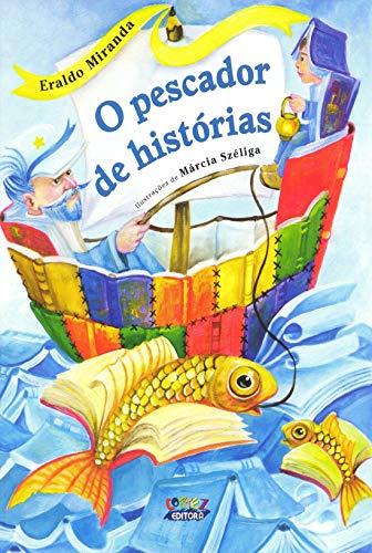 9788524919619: O Pescador de Histórias (Em Portuguese do Brasil)
