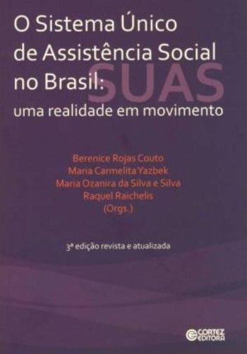 9788524919770: Sistema Unico De Assistencia Social No Brasil. Uma Realidade Em Movimento