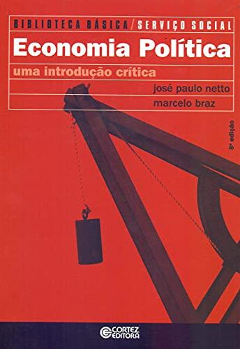 9788524919794: Economia política: uma introdução crítica