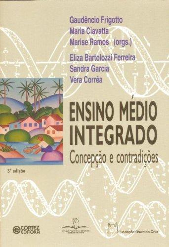 9788524919855: Ensino Medio Integrado: Concepcao e Contradicoes