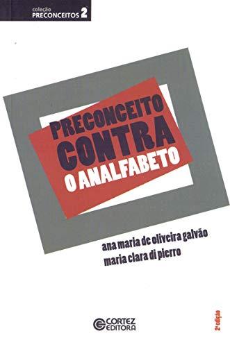 9788524920134: Preconceito Contra o Analfabeto (Em Portuguese do Brasil)