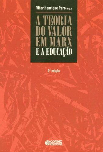 9788524920172: A Teoria Do Valor Em Marx E A Educação (Em Portuguese do Brasil)