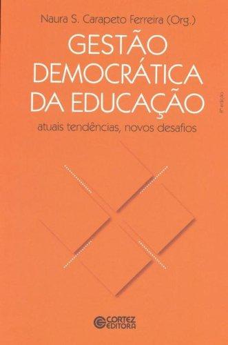 9788524920202: Gestão Democrática da Educação. Atuais Tendências, Novos Desafios (Em Portuguese do Brasil)
